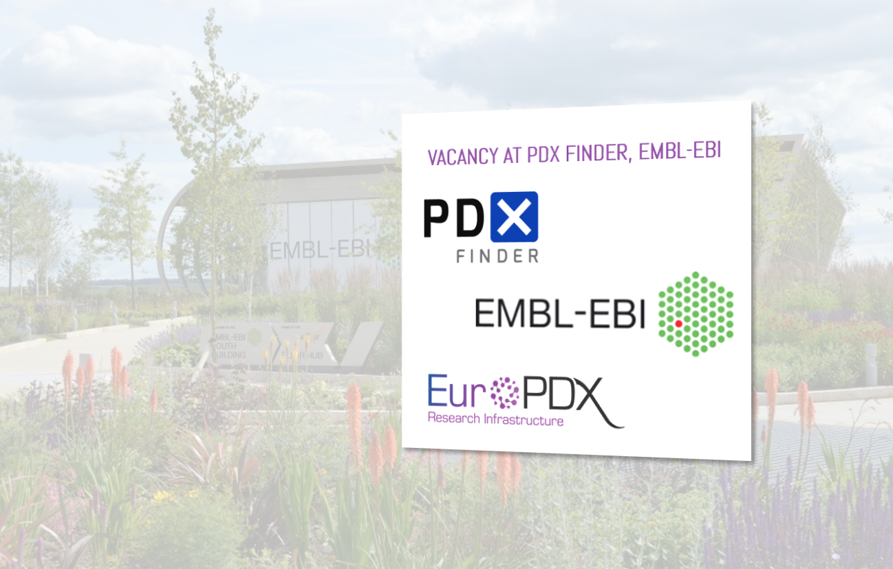 JOB ANNOUNCEMENT – EXCITING OPPORTUNITY FOR A BIOINFORMATICIAN TO WORK WITH OUR PARTNERS AT PDX FINDER (EMBL-EBI, UK). — Thumbnail image